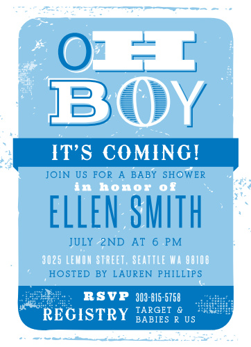 A lively mix of fonts and artistic distressing make the Oh Boy Baby Shower Invitations a fun invite.