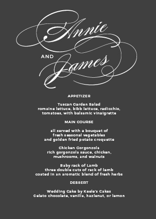 Add your names to the top of the Simplicity Wedding Menus in an elaborate typeface.
