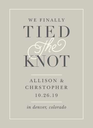 The Tied The Knot Wedding Announcements' sophisticated design are a mature way to announce your new marital status.