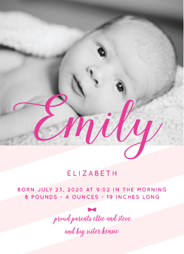 This stunning announcement has a place for a photo of your little one accented with stripes, with your choice of colors.