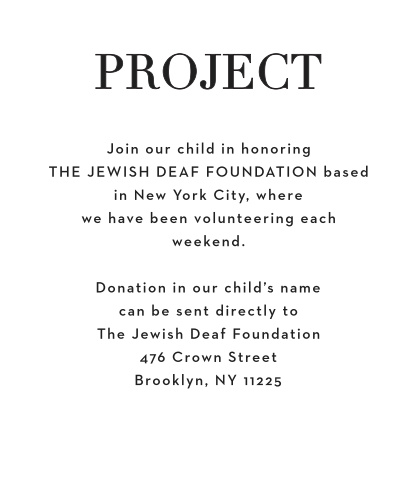 Let your guests know about any charities that you are helping with the Bold Names Bat Mitzvah Project Cards.