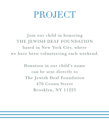 Titled by a steel-blue serif and with a tasteful trio of similarly shaded scores to serve as their base, Star of David Bar Mitzvah Project Cards are an exceptional choice for your son's Bar Mitzvah.