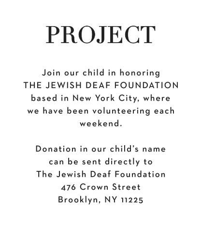 Let your guests know about any charities that you are helping with the Bold Names Bar Mitzvah Project Cards.