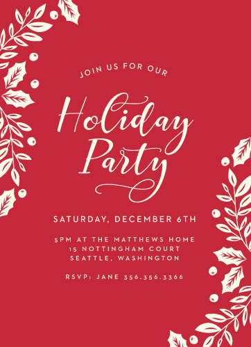 Elegant Holly Holiday Invitations are as elegant as they are difficult to say. With a cheerful cardinal red background, an assortment of winter berries and foliage, and the