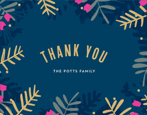 With a gorgeous ring of evergreen branches and berries, as well as a center of festive font, these Blue Branches Foil Christmas Thank You Cards are the perfect finishing touch to your celebration.