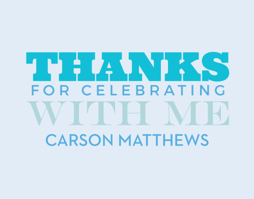 Using a combination of fonts and shades of blue, the VIP Tag Thank You Cards are simple but with a flourish!