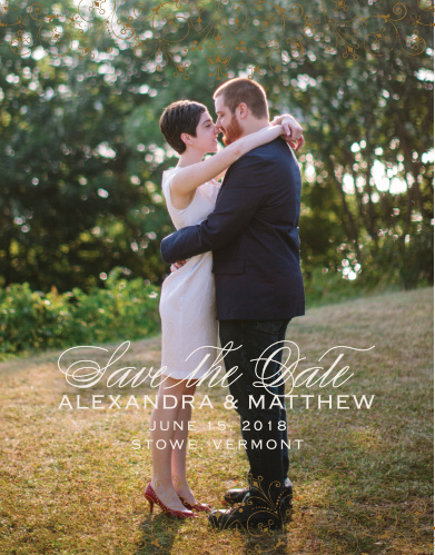Floral Filigree Save-the-Date Cards feature one of your beautiful engagement photos as their background, a typeface duo made up of a flowing script and modern marking, and delicate, ornate markings along the top and bottom borders in a classic bronze.