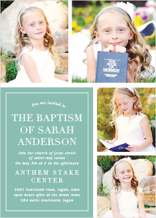 "These LDS Baptism invites have both traditional and modern elements. Traditional with a design that stays true to ""The Book"" that is combined with a series of photos of your loved one, and modern in coloring with a juniper teal background."