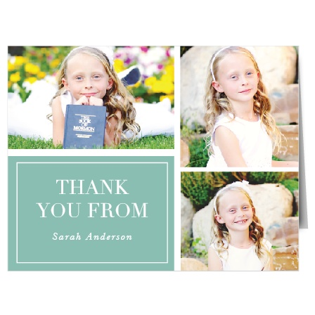 "These LDS Baptism Thank You Cards have both traditional and modern elements. Traditional with a design that stays true to ""The Book"" that is combined with a series of photos of your loved one, and modern in coloring with a juniper teal background."