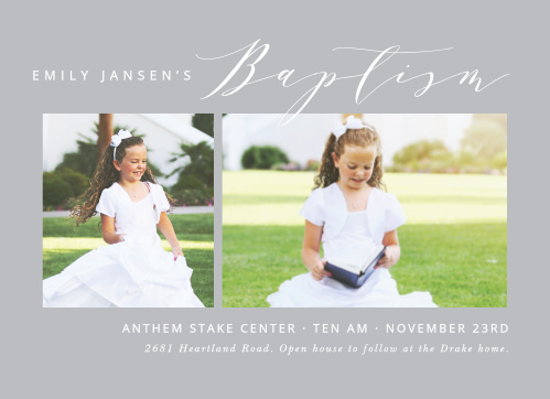 A pewter-gray background sets the tone for our Calm Calligraphy LDS Baptism Invitations, giving off an air of classic elegance when paired with the careful calligraphy that titles the page.