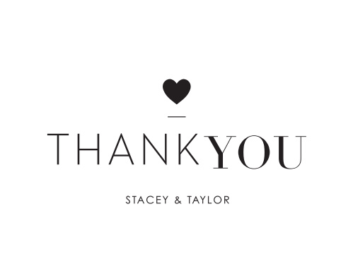For our Refined Type Thank You Cards, we've adopted a KISS approach: keep it simply stunning.
