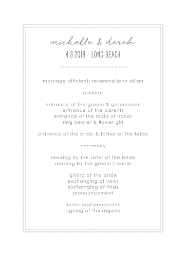 A careful combination of pseudo silver and dolphin grey done up in frames and varying fonts gives the Keep It Simple Wedding Programs a modern, sophisticated feel, while still maintaining its minimalist design.