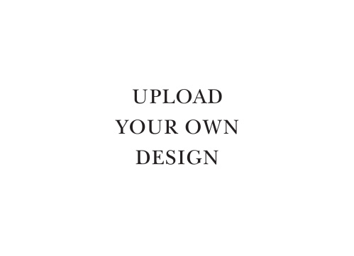 Upload your own design. Upload a .jpeg file that is 7.25 x 5.25 inches at 300 DPI, 2175 x 1575 pixels.