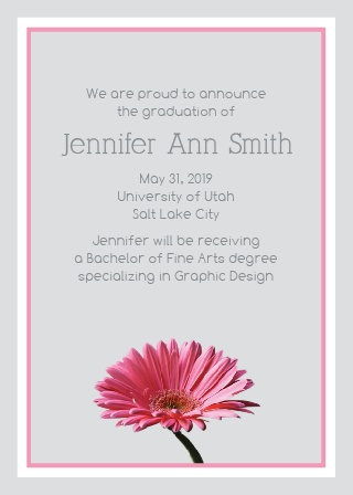 The Gerber Daisy Graduation Announcement is a great way to spread the news of your recent accomplishment.
