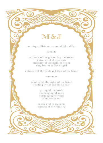 Our Hand Drawn Foil Frame Wedding Programs are designed in the same style as the primary invitations in the Hand Drawn Frame suite: intricate gold-foil designs border all of your text, written in a duo of tasteful typefaces.