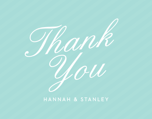 Composed from the heart in glass blue stripes, and embellished with a huge retro script the Note Home Thank You Cards are a charming choice for you to send your gratitude after the event!