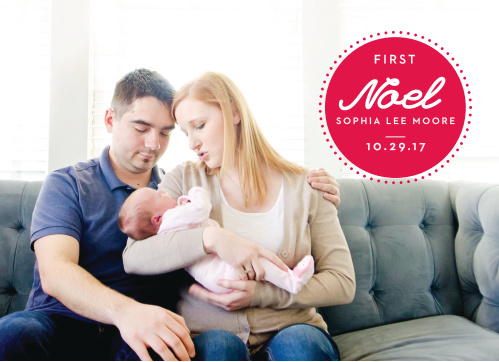 Commemorate this special year of firsts with the New Noel Photo Christmas Cards!