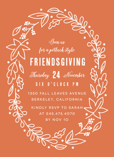 On a vibrant fall-orange background, our Friendsgiving Wreath Thanksgiving Party Invitations offer the gorgeous style and eye-catching design that you need to gather all of your friends together.
