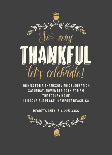Combine classic style with modern designs in our So Very Thankful Foil Thanksgiving Party Invitations.