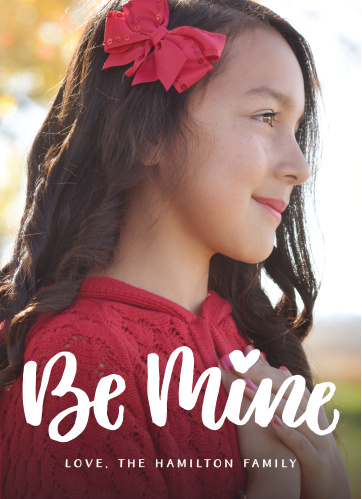 The Be Mine Script Valentine's Day Cards use your heart warming photo paired with a lovingly scrawled
