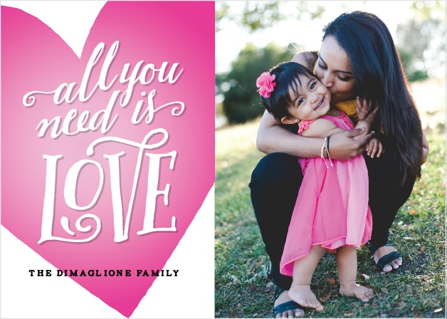 Stay you focused on the things that truly matter with our All You Need Valentine's Day Cards: friends, family, and the love that connects you all.