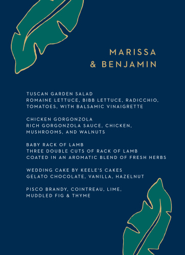 There's no better way to lay out your meal choices than with this easy, breezy menu. The Green Breeze Wedding Menu features illustrated palm fronds and a clean typeface.