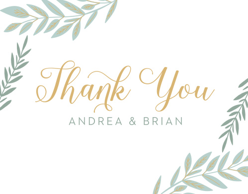 Your gratitude swirls across our Graceful Garden Wedding Thank You Cards in a gorgeous gold-foil, gently framed by duos of pine-green laurels.