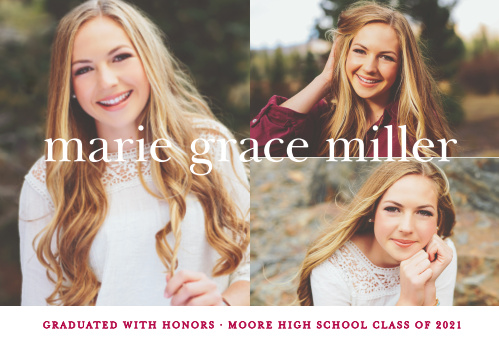 Our Name Collage Graduation Announcements use 3 of your stunning photos topped with a traditional font to show off all that you've accomplished!