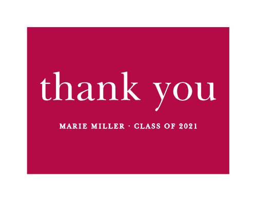 Our Name Collage Graduation Thank You Cards use a pink color block topped with a traditional font to show off your appreciation!