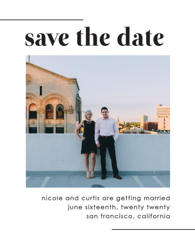 Mod Type Save-the-Date Cards ensure that your loved ones mark their calendars well in advance of your special day.