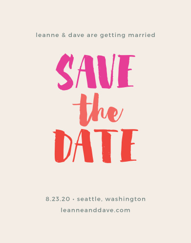 Bright Lettering Save-the-Date Cards ensure that your loved ones mark their calendars well in advance of your special day.