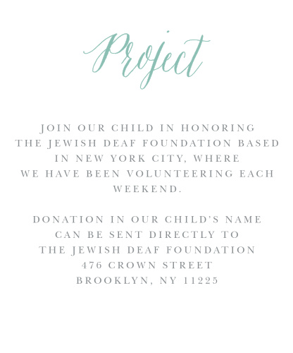 Pick the project of your choice and share it with your guests using our Romantic Script Bat Mitzvah Project Cards.