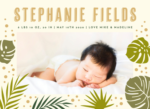Take a walk on the wild side with our Tropical Leaves Birth Announcements.