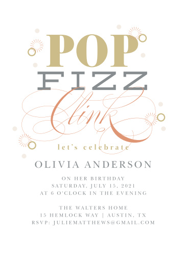 Kick off your birthday celebration with a pop and fizz using our Bubbly Champagne Adult Birthday Party Invitations. A mixture of deep-gray and pseudo-gold spell out the details of the celebration as rose-gold foil dances across the page, shining bright against the white as it catches the light- and your guests' attention.