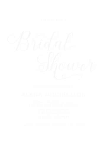 Keep your guests focused on the details of the event with our Big Script Clear Bridal Shower Invitations. Featuring a stunning duo of typefaces- a curling calligraphy and a tasteful type- these cards offer your bridal shower a beautiful marriage between modern style and classic elegance.