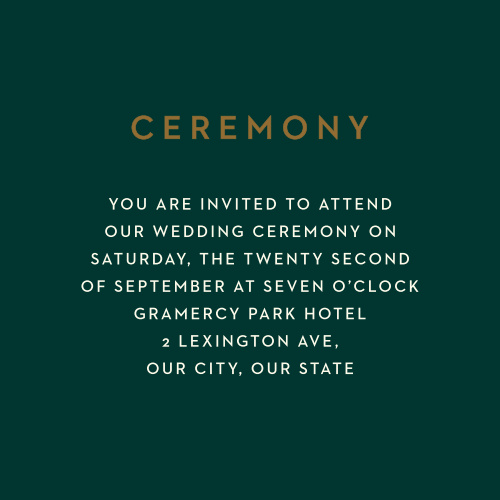 Winter Berries Ceremony Cards ensure that you spend your wedding day surrounded by the people you care about most. A lovely green creates the perfect contrast for your white text- each word of it spelling out where and when your guests should arrive.