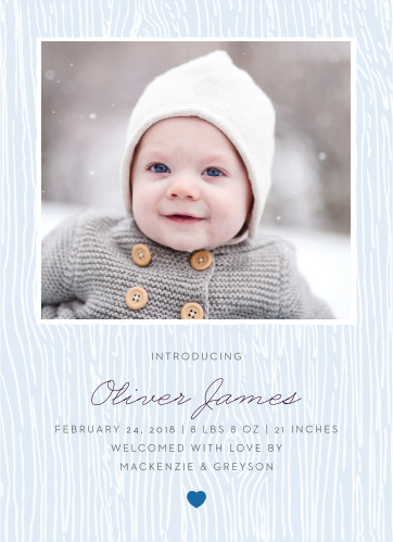 Make your newborn the shining star of our Rustic Woodgrain Birth Announcements with your choice of photo decorating its center. An elegant script spells out their name in sharp contrast to the classic print used for the details of their birth, guaranteeing that the recipients of this card focus in on what's most important: the newest member of your family.