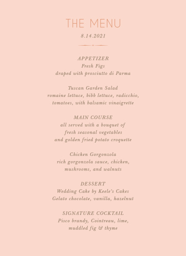 Our Dawn Flowers Wedding Menus features a modern, thin-lined text that is colored in our lovely rose gold foil, atop a ballet colored background!