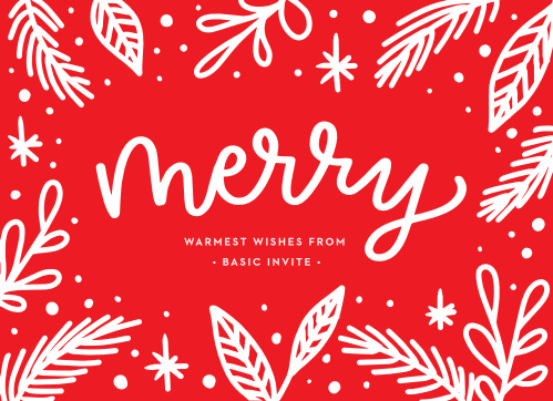 Fill your employees' hearts with warmth on a cold winter day with our Merry Monoline Corporate Holiday Cards. White botanical illustrations pair well with the smooth cursive of your holiday message against the festive red background. With these cards, you can provide a true representation of your appreciation.