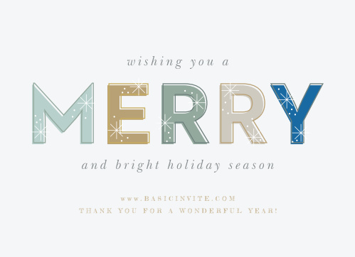"Wish your employees the best over this wonderful season with our Modern Twinkle Corporate Holiday Cards. A stunning ensemble of colors spells out the word ""merry"", sandwiched between a delicate print in italics. With these gorgeous cards, you can say all you could ever need to."