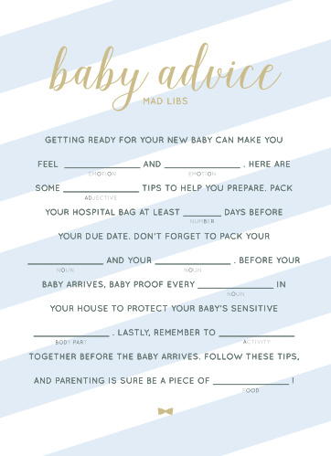 Have your friends and family fill in the blanks Stunning Stripes Baby Shower Mad Libs for a hilarious new take on baby preparations.