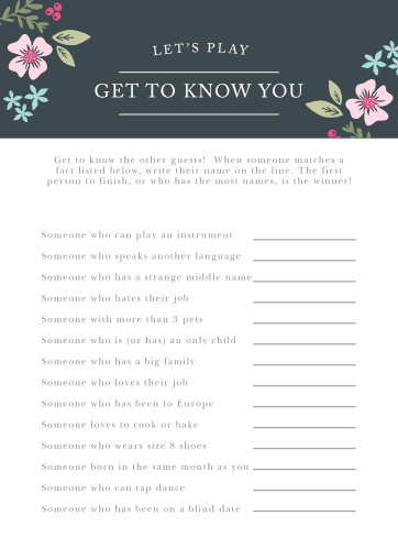 Turn conversation into a friendly competition with our gorgeous Garden Flowers Get to Know You Game. Customize the questions to reflect the interests and hobbies of your guests, then set your loved ones loose. With beautiful floral illustrations and neatly-written questions to guide their talking points, you can be sure there won't be any lulls in conversation at your party.