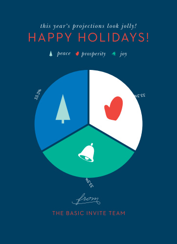 Break down and display your holiday cheer in our clearly defined Holiday Pie Chart Corporate Holiday Cards. Festive reds and whites stand out brightly against the dark blue background, spelling out your holiday message in a high-contrast design, while a beautiful pie chart illustrates what makes this time of year so special.