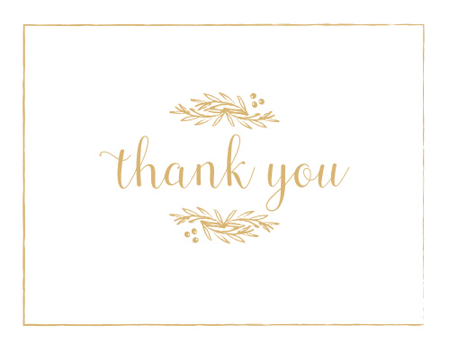 Frame your beautiful invitation in a delicately foiled wreath with the Golden Laurel Baby & Bridal Thank You Cards.