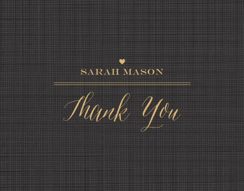 Spell out your appreciation in gorgeous gold-foil on the black-plaid background of our Simple Chic Baby & Bridal Thank You Cards. A small, golden heart decorates the space above your name and gratitude, each written in their own flowing gold. Between the lovely contrast of gold on black, beautiful typefaces, and the subtle touch of a single heart, these cards offer everything you need.