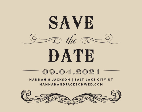 Our Victorian Type Save-the-Date Cards have the antique, classic look that you've been searching for.