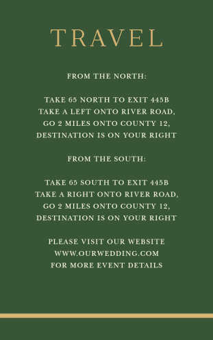 Guide your guests to the location of your dream venue in the vintage styling of our Emerald Border Direction Cards. Each twist and turn is spelled out in bright white print against the deep green background, carefully framed by the title and bottom border in shining gold-foil.