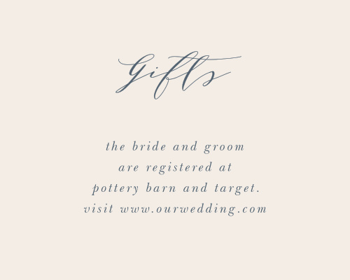 Guide your guests to the items you need and want most to start this new stage of life with our Woodland Monogram Registry Cards. A simple, pearl-colored background sets the stage for your granite-blue text, flowing across the page in a combination of lithe calligraphy and simple print.