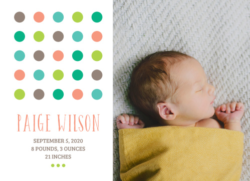 The Colorful Polka Dot Birth Announcement is the perfect way to show off your new little one to the world!