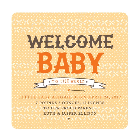 Announce the arrival of the newest member of your family!